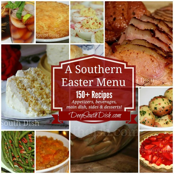 Southern easter menu ideas and recipes deep south dish for Ideas for dinner menu