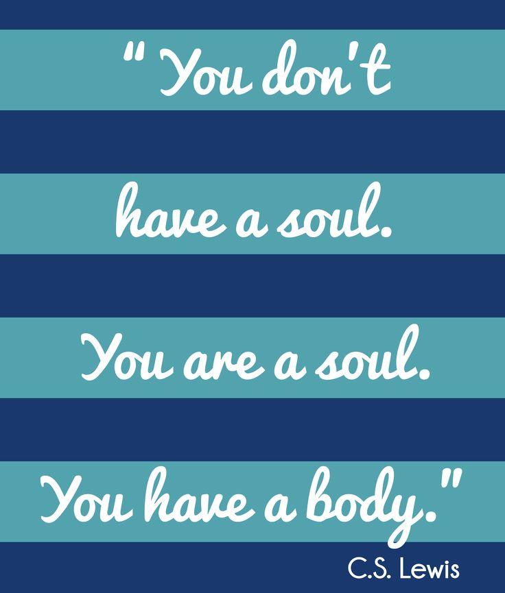 C.S. LEWIS Soul Quote
