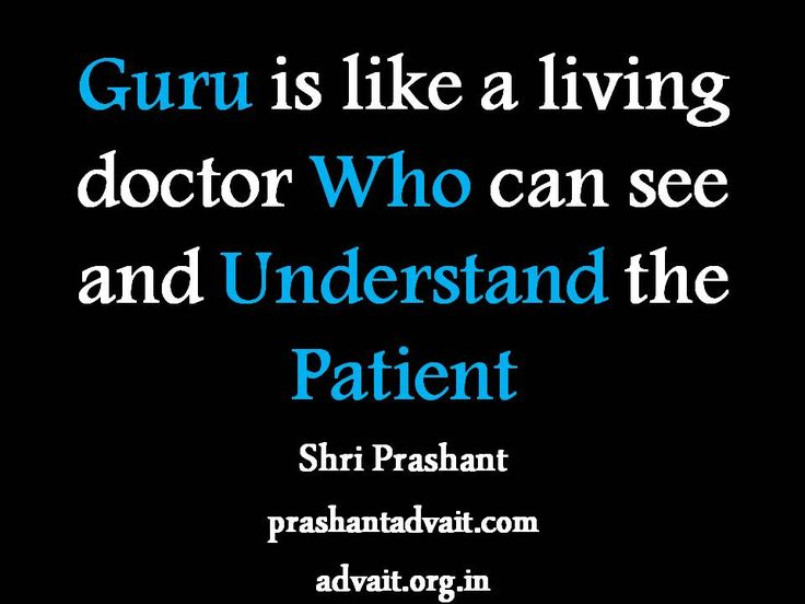 Guru is like a living doctor who can see and understand the patient. ~ Shri Prashant #ShriPrashant #Advait #guru #teacher #understanding #truth #suffering Read at:- prashantadvait.com Watch at:- www.youtube.com/c/ShriPrashant Website:- www.advait.org.in Facebook:- www.facebook.com/prashant.advait LinkedIn:- www.linkedin.com/in/prashantadvait Twitter:- https://twitter.com/Prashant_Advait