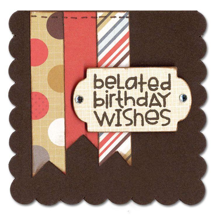 Best 20+ Belated Birthday Card Ideas On Pinterest