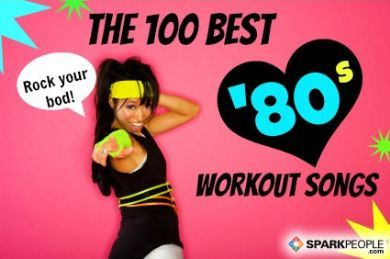 TOTALLY RAD PLAYLIST, DUDE! The 100 Best 3Workout Songs from the '80s | via @SparkPeople
