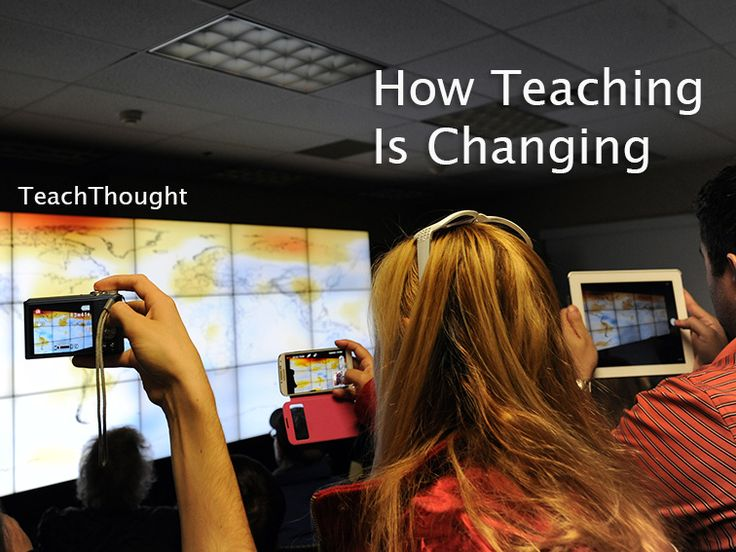 How Teaching Is Changing