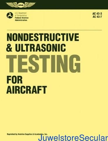 Nondestructive and Ultrasonic Testing for Aircraft (Aviation Technician Series)