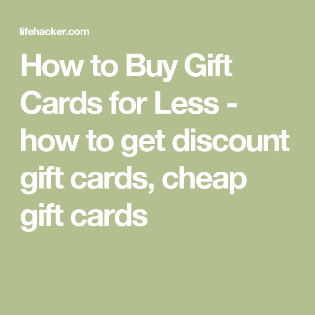 How to Buy Gift Cards for Less - how to get discount gift cards, cheap gift cards