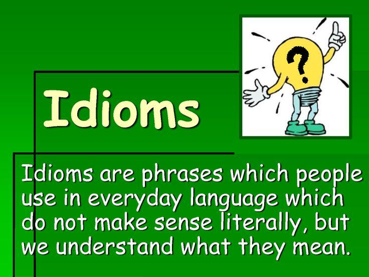 Idioms - MyEnglishClub