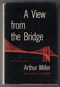 view bridge arthur miller essays This student edition of a view from the bridge is perfect for students of literature and drama and offers an unrivalled guide to miller's play it features an.
