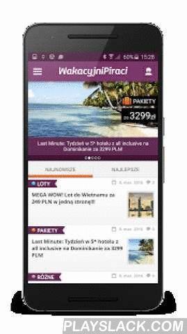 WakacyjniPiraci  Android App - playslack.com ,  Potrzebujesz odpoczynku? Szukasz tanich ofert urlopowych, lotów, hoteli, voucherów? Mamy wszystko czego potrzebujesz! Z naszą aplikacją będziesz na bieżąco z najświeższymi ofertami Wakacyjnych Piratów. Dostarczymy Ci je bezpośrednio na Twój telefon! Ale wygodne przeglądanie okazji podróżniczych to nie wszystko co ma do zaoferowania nasza aplikacja. Ustaw swoje własne alarmy ofertowe a my poinformujemy Cię tak szybko jak tylko znajdziemy ofertę…