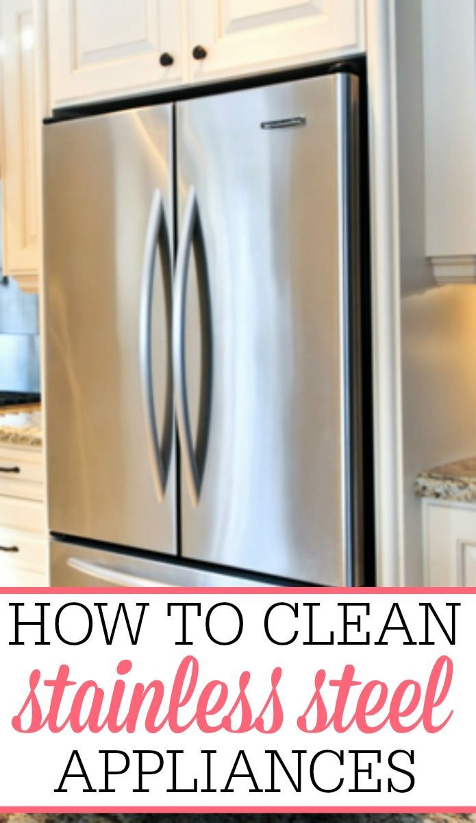 Great How To Clean Stainless Steel Appliances