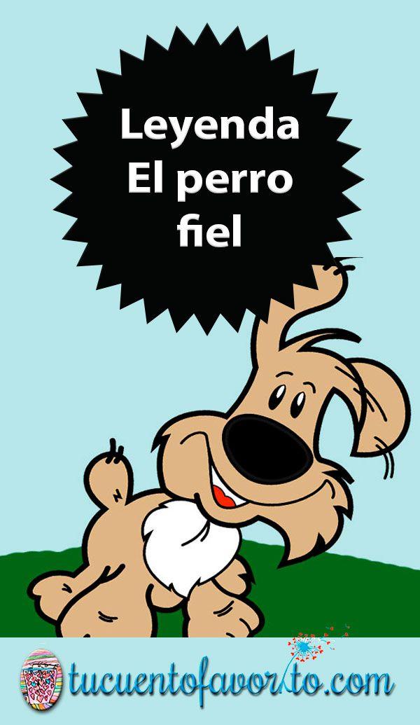 Leyenda Maya El Perro Fiel Cuentos Infantiles De Animales Literatura Para Niños Leyendas Mayas
