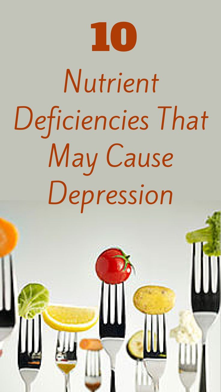 10 Nutritional Deficiencies That May Cause Depression & Anxiety