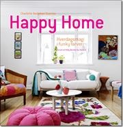 Happy home af Charlotte Hedeman Guéniau, ISBN 9788792894014