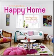 Happy home af Charlotte Hedeman Guéniau, ISBN 9788792894014