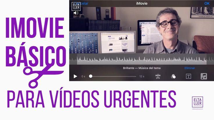 iMovie básico - Editor de vídeo iPhone y iPad para vídeos urgentes