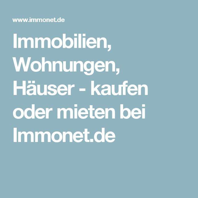 Immobilien, Wohnungen, Häuser - kaufen oder mieten bei Immonet.de