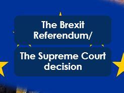 Citizenship: Brexit: The EU Referendum and Supreme Court Decision