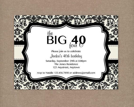 7 best 40th invites images on Pinterest 40 birthday 40th birthday