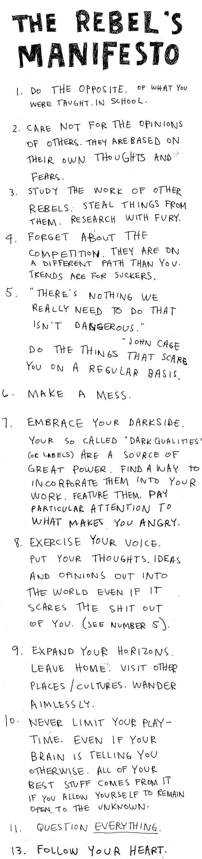 """""""There's nothing we really need to do that isn't dangerous."""" ~ """"Embrace your darkside."""""""