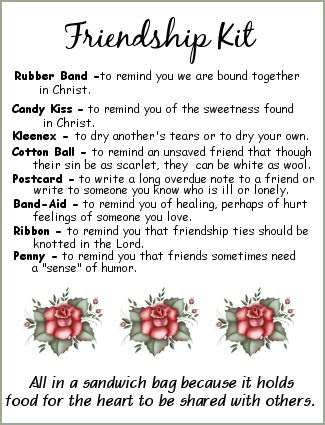 Friendship Kit - love this idea for women's ministry devotion or lesson  friendshipkitroses.png (325×425)