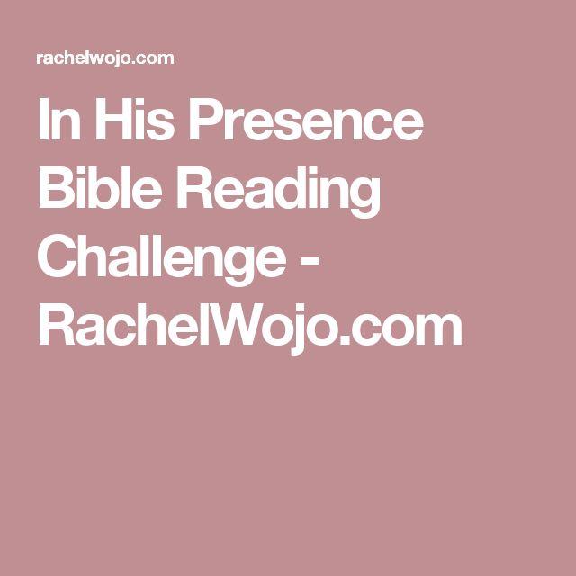 In His Presence Bible Reading Challenge - RachelWojo.com