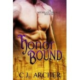 Honor Bound (historical paranormal romance) (The Witchblade Chronicles) (Kindle Edition)By C.J. Archer