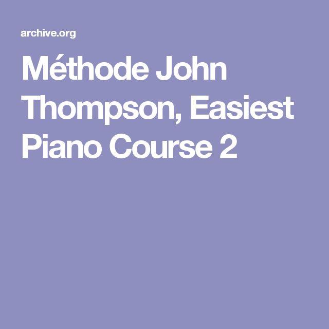 Méthode John Thompson, Easiest Piano Course 2