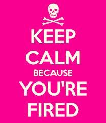 from hired to fired