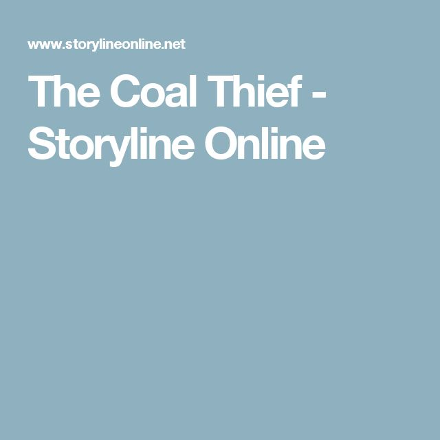 The Coal Thief - Storyline Online