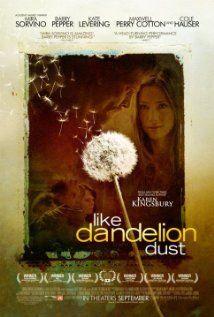 Like Dandelion Dust...amazing story of what true love is