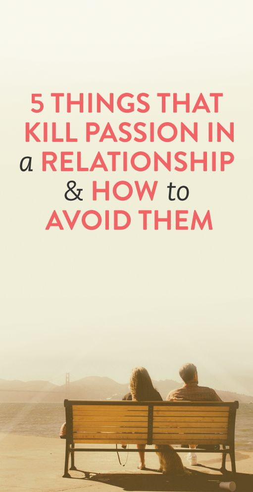 5 things that kill passion in a relationship and how to avoid them #Love #Relationship #Romance #Advice #Tips
