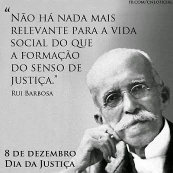 Rui Barbosa - Senso de justiça