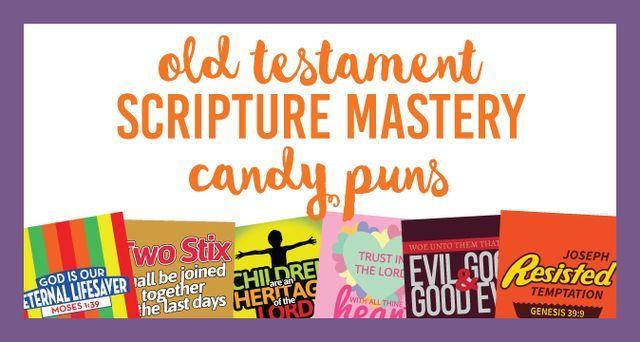 Old Testament Scripture Mastery Candy Puns   The Personal Progress Helper   Bloglovin'