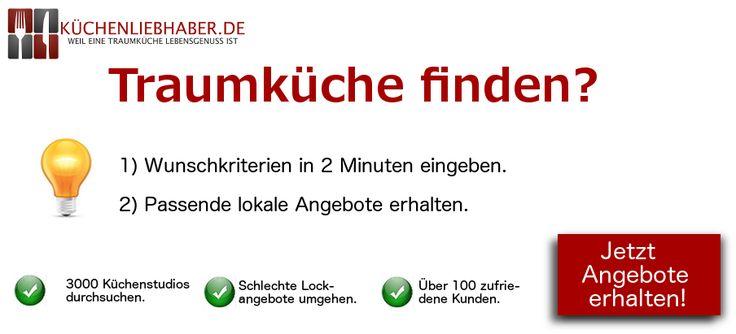 Schnell die besten Küchenangebote finden. Jetzt gratis Angebote erhalten! HIER: http://www.kuechenliebhaber.de/?p=294