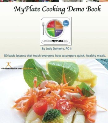The 25 best nutrition pdf ideas on pinterest nutrition food myplate cooking demo book 50 lessons that teach modern cooking for good nutrition pdf forumfinder Choice Image
