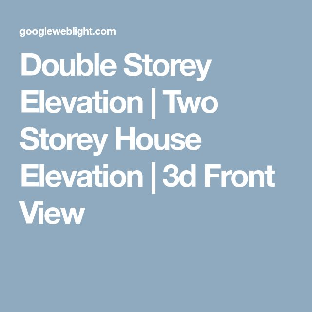 Double Storey Elevation | Two Storey House Elevation | 3d Front View