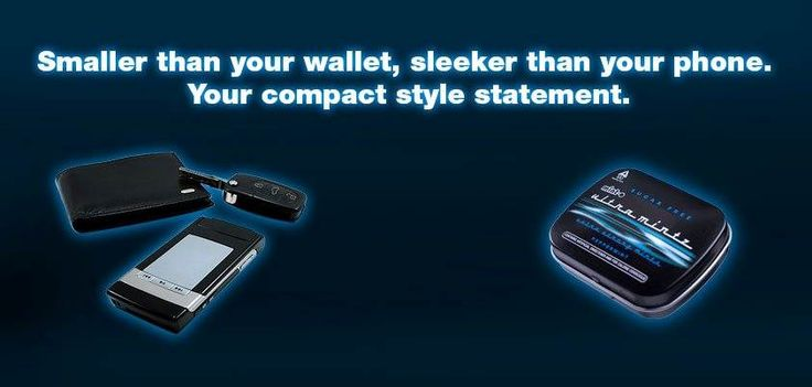 Smaller than your wallet, sleeker than your phone. Your compact style statement.