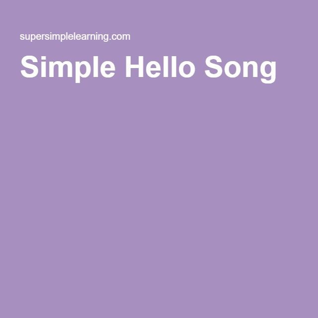 Simple Hello Song