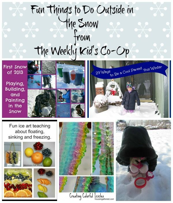 Fun Things To Do Outside In The Snow From The Weekly Kid's