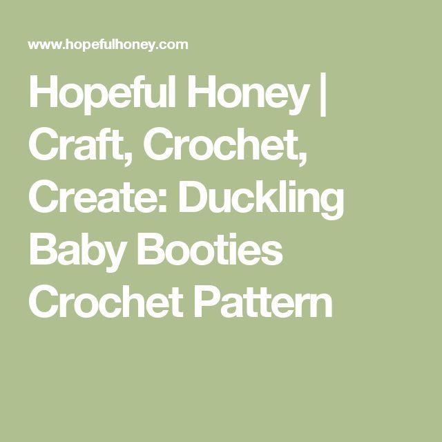 Hopeful Honey | Craft, Crochet, Create: Duckling Baby Booties Crochet Pattern