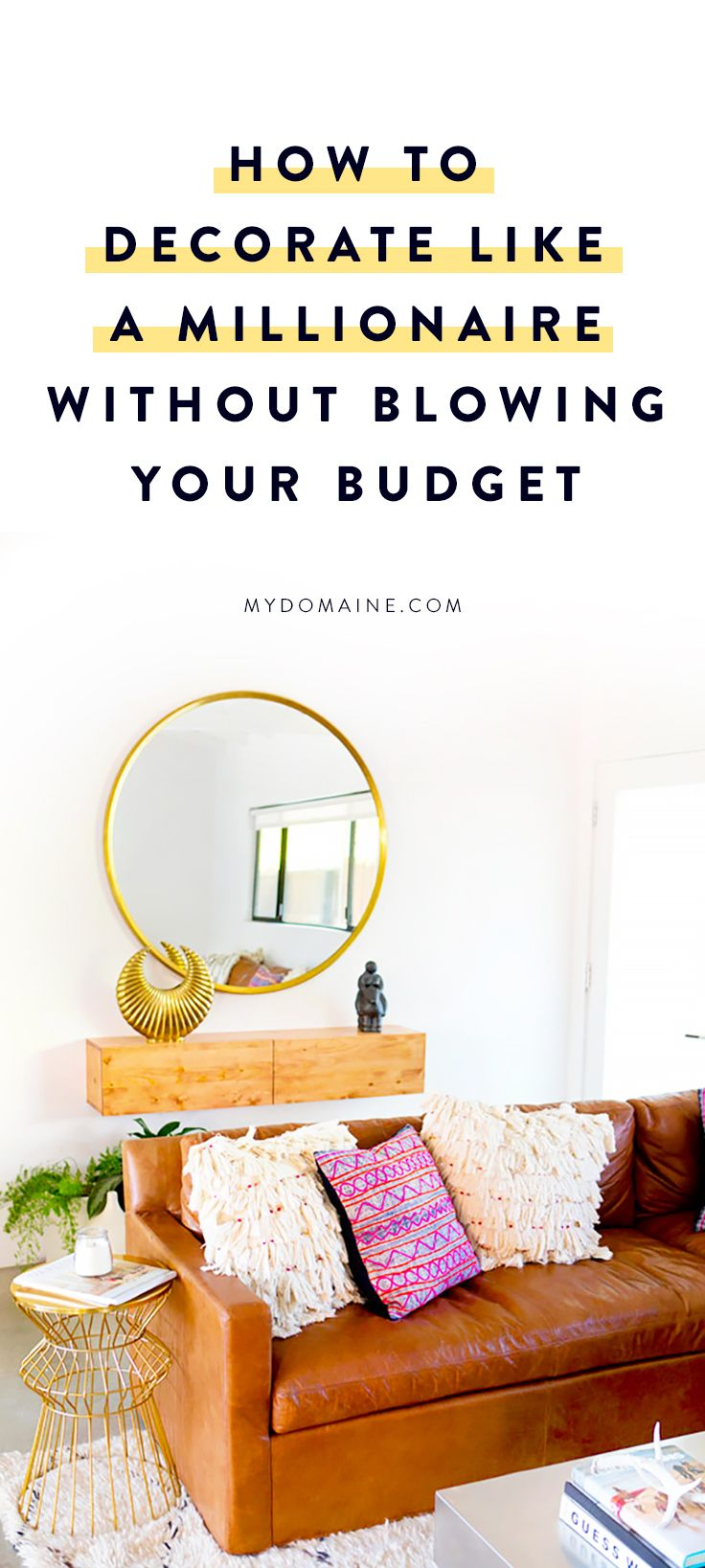 The guide to decorating like a millionaire without - Decorating on a budget ...