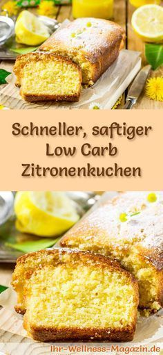 Rezept für einen saftigen Low Carb Zitronenkuchen - kohlenhydratarm, kalorienreduziert, ohne Zucker und Getreidemehl
