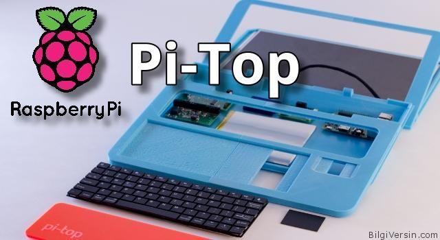 Raspberry Pi ile kendinize bir laptop (Pi-Top) yada küçük bir robot veya akıllı ev tasarımı yapmak ister misiniz? Pi-Top girişimi ile bu mümkün. Nasıl mı?