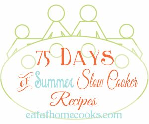 75 recipes for the slow cooker, perfect for summer. No soups, no stews. Many things that my picky family might actually eat!
