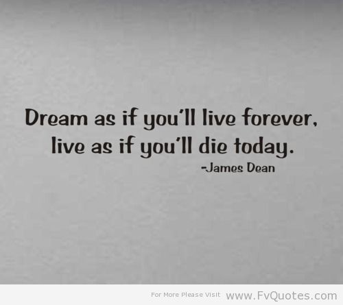 Dream As If You39ll Live Forever Architectures Design
