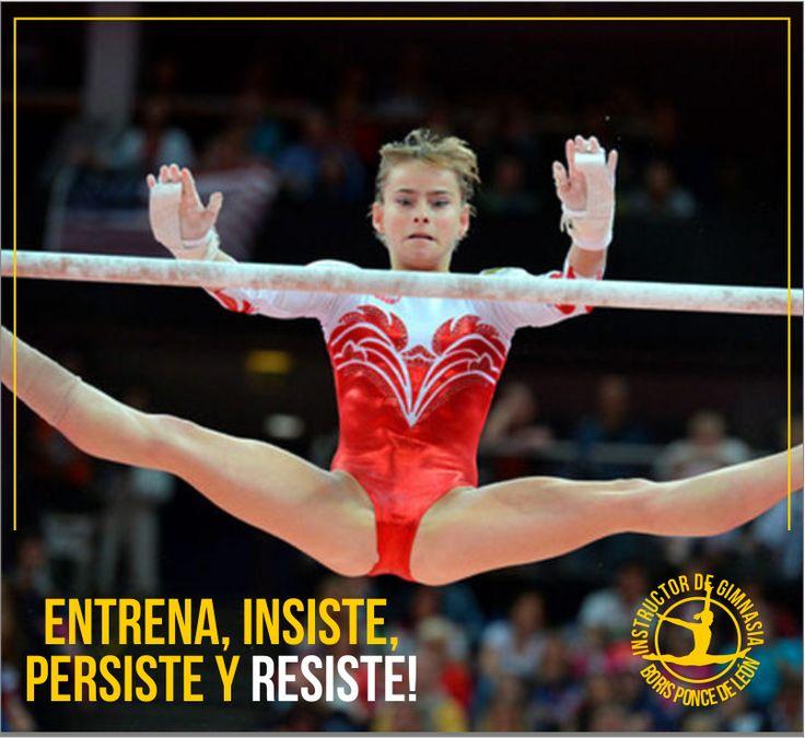 Entrena, insiste, persiste y resiste! Instructor Gymnastics, Boris Ponce de León