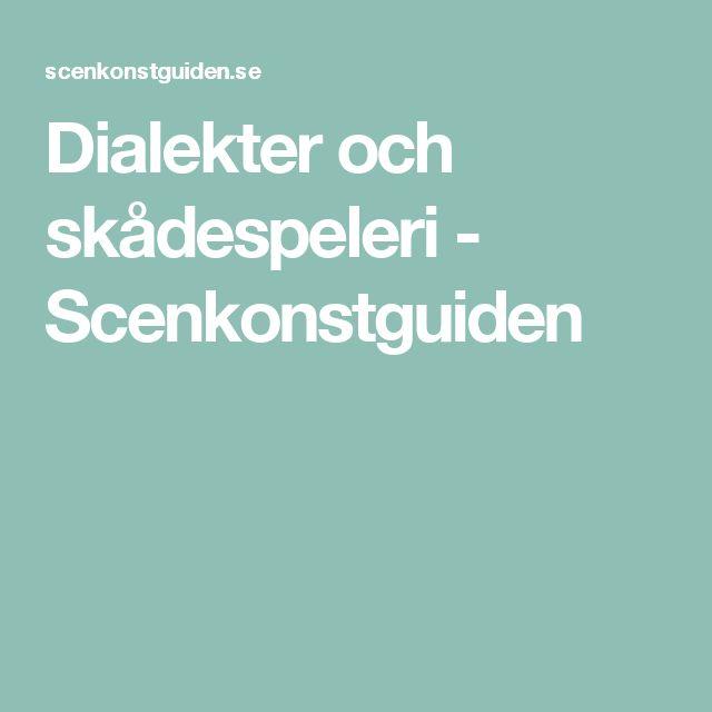 Dialekter och skådespeleri - Scenkonstguiden