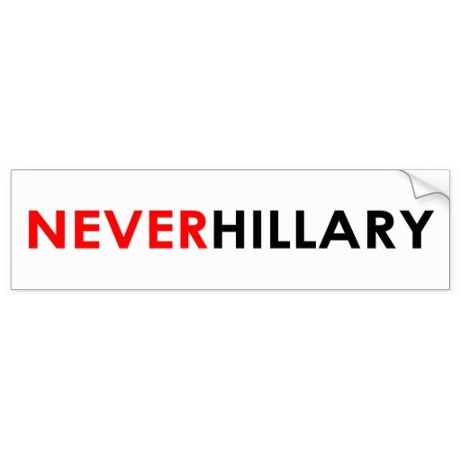 Never Hillary Bumper Sticker (White) #crookedhillary #neverhillary #trump2016 #feelthebern #livefree