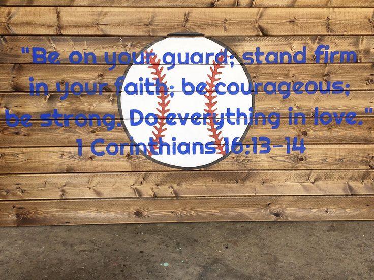 Baseball Headboard 1 Corinthians 16:13-14