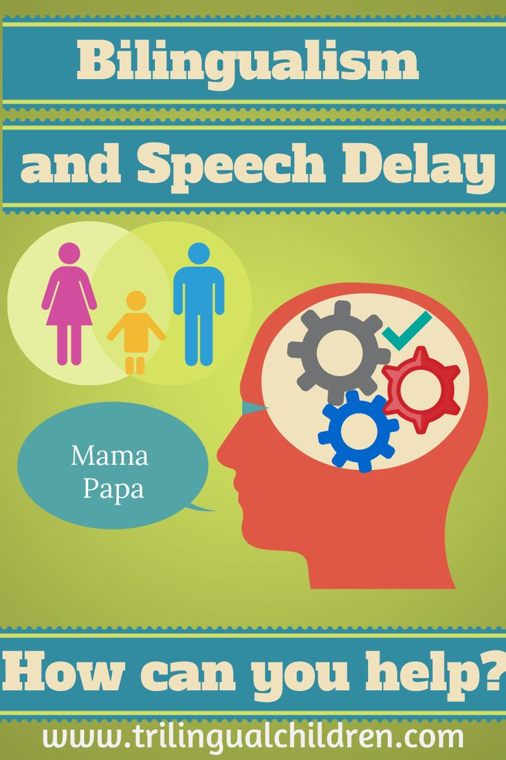 Raising a Trilingual Child: Bilingualism and speech delay. How can you help?