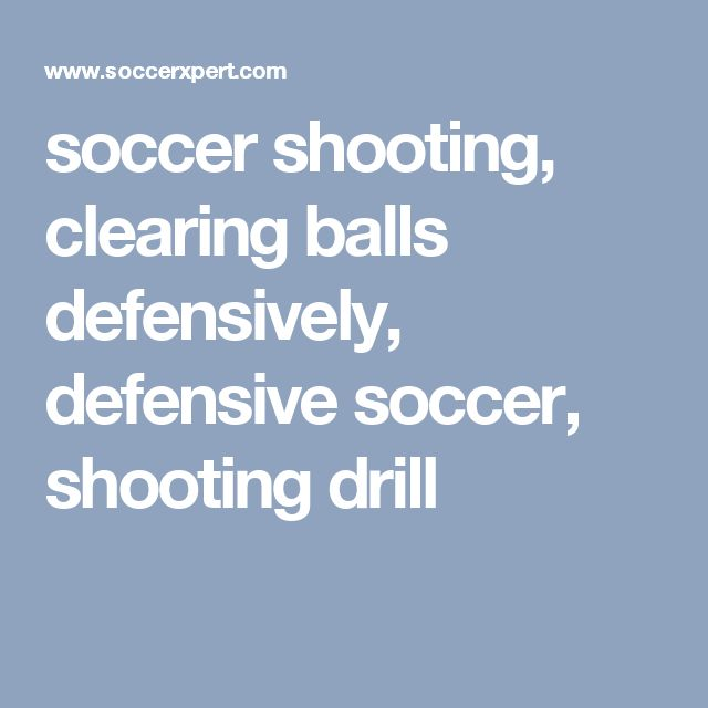 soccer shooting, clearing balls defensively, defensive soccer, shooting drill