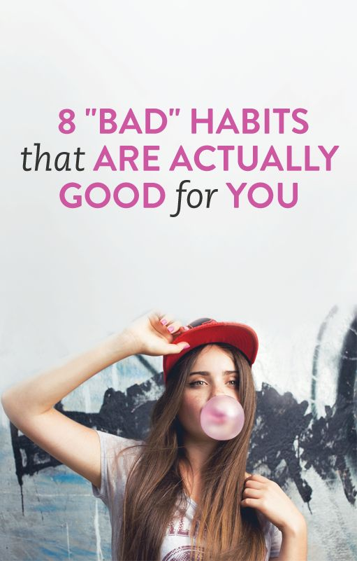 bad habits that are good for your health #tips  .ambassador